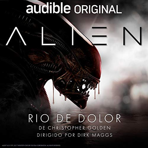 Alien: Rio de Dolor audiobook cover art