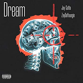Dream (feat. Lil Zay)