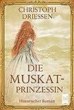 'Die Muskatprinzessin' von 'Driessen, Christoph'
