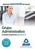 Grupo Administrativo del Servicio Aragonés de Salud (SALUD-Aragón). Temario específico volumen 2