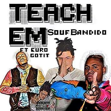 Teach Em