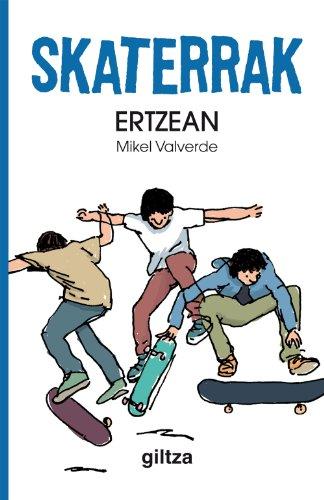 1. Ertzean (En el filo) (Skaterrak)