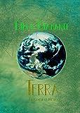Terra: Um planeta de poesias (Trilogia 'Lua, Sol e Terra' Livro 3) (Portuguese Edition)