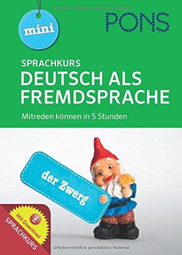 PONS Mini Sprachkurs Deutsch als Fremdsprache: Mitreden können in 5 Stunden!