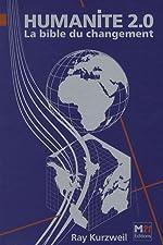 Humanité 2.0 - La bible du changement de Ray Kurzweil