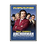 FJPDLAKE Anchorman Movie Poster and Prints Wall Art Canvas Painting Canvas Prints for Home Wall Decor -20X28 Inch No Frame 1 PCS