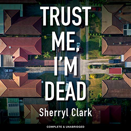 Trust Me, I'm Dead audiobook cover art