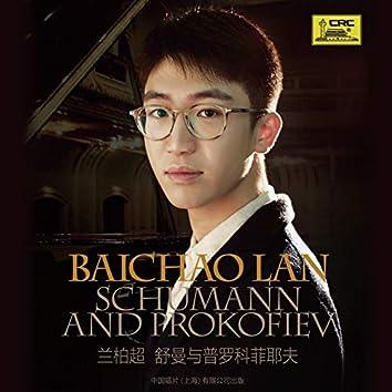 Baichao Lan: Schumann and Prokofiev