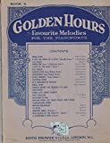 Golden Hours. Favorite Melodies for the pianoforte . Book 3