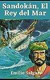 Sandokán, el Rey del mar: libro completo