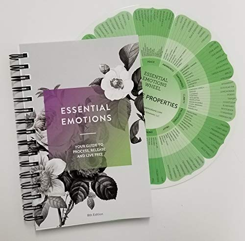 Essential Emotions Book and Wheel: Your Guide to Process, Release, and Live Free, 8th Edition Book and Essential Emotions Wheel 2019   Emotions and Essential Oils