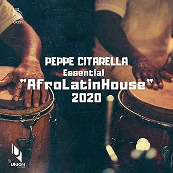 "Peppe Citarella Essential ""AfroLatinHouse"" 2020"