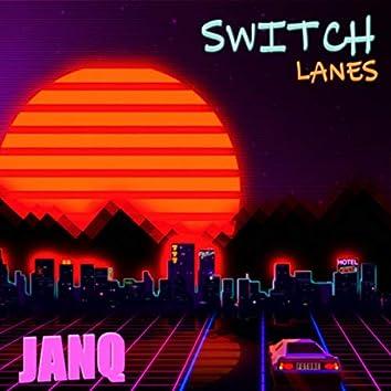 Switch Lanes
