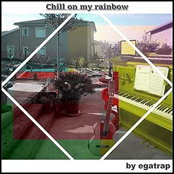 Chill on My Rainbow