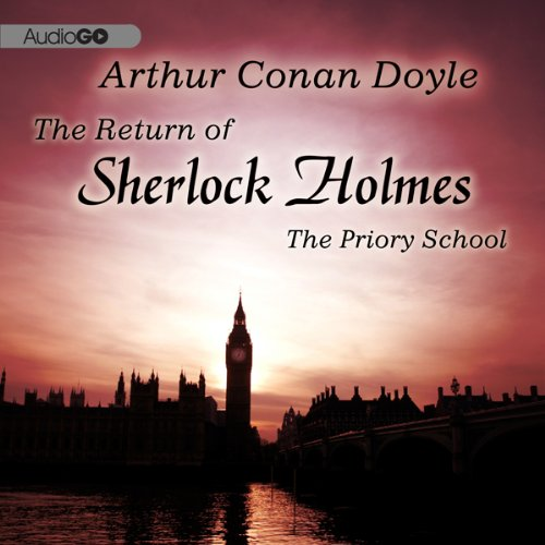 Sherlock Holmes: The Adventure of the Priory School  Audiolibri