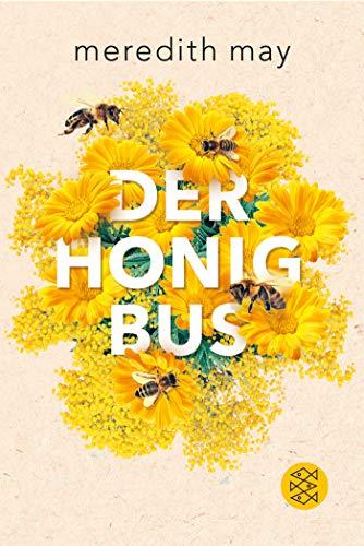 Buchseite und Rezensionen zu 'Der Honigbus' von Meredith May