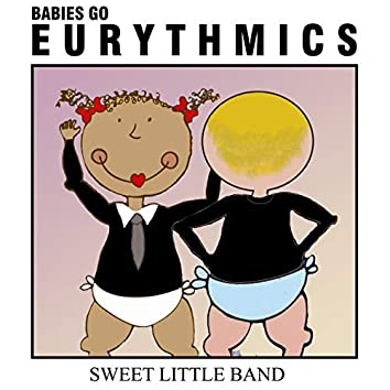 Babies Go Eurythmics