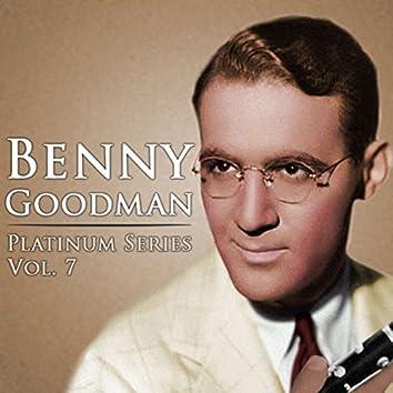 Benny Goodman - Platinum Series, Vol. 7 (Remastered)
