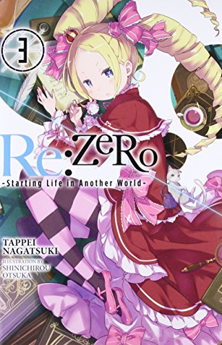 Re:ZERO -Starting Life in Another World-, Vol. 3 (light novel)