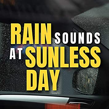 Rain Sounds at Sunless Day