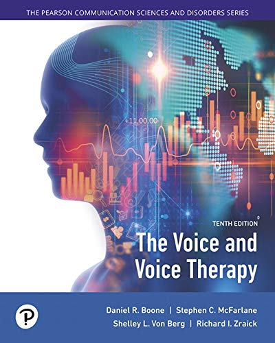 The Voice and Voice Therapy with Enhanced Pearson eText -- Access Card Package (Pearson Communication Sciences and Disor