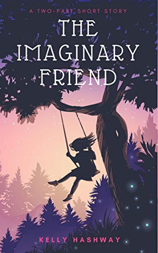 The Imaginary Friend by [Kelly Hashway]