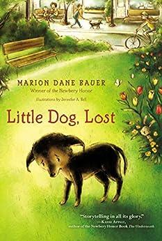 Little Dog, Lost by [Marion  Dane Bauer, Jennifer A. Bell]