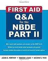 First Aid Q&A for the NBDE Part II (First Aid Series) by Jason E. Portnof Timothy Leung(2010-12-07)