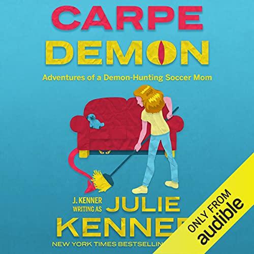 Carpe Demon Audiobook By Julie Kenner cover art
