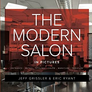 The Modern Salon in Pictures: Award Winning Salon Pictures from Around the World