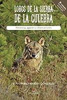 LOBOS DE LA SIERRA DE LA CULEBRA. Presencia, apuntes y observaciones