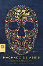 Epitaph of a Small Winner[EPITAPH OF A SMALL WINNER][Paperback]