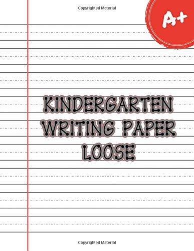 Kindergarten writing paper loose: 100 Blank handwriting practice paper with dotted lines for kids