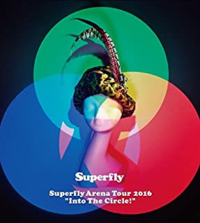 """Superfly Arena Tour 2016""""Into The Circle!"""" (Blu-ray+CD)(初回限定盤)"""