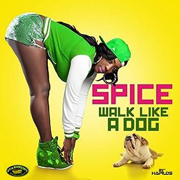 Walk Like a Dog