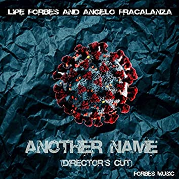 Another Name (Director's Cut)