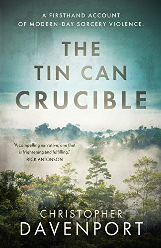 The Tin Can Crucible: A firsthand account of modern-day sorcery violence