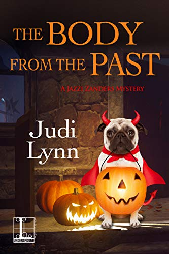 The Body from the Past (A Jazzi Zanders Mystery Book 5) by [Judi Lynn]