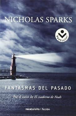 By Nicholas Sparks Fantasmas del pasado (Spanish Edition) (Poc Tra) [Paperback]
