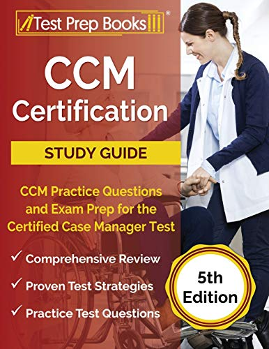 CCM Certification Study Guide: CCM …