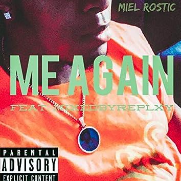 Me Again (feat. MixedbyReplxy)