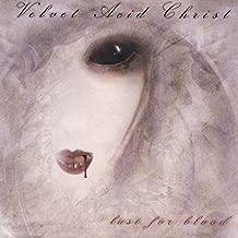 VELVET ACID CHRIST - LUST FOR BLOOD
