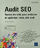 Audit SEO - Toutes les clés pour analyser et optimiser votre site web
