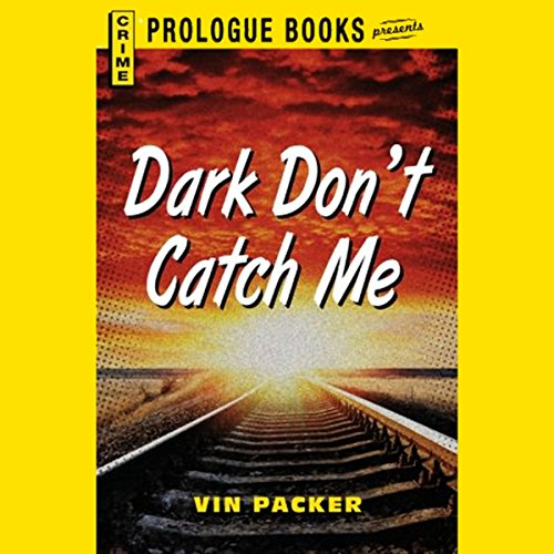 Dark Don't Catch Me audiobook cover art