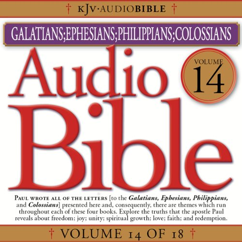Audio Bible, Vol 14: Galatians, Ephesians, Philippians, Colossians audiobook cover art