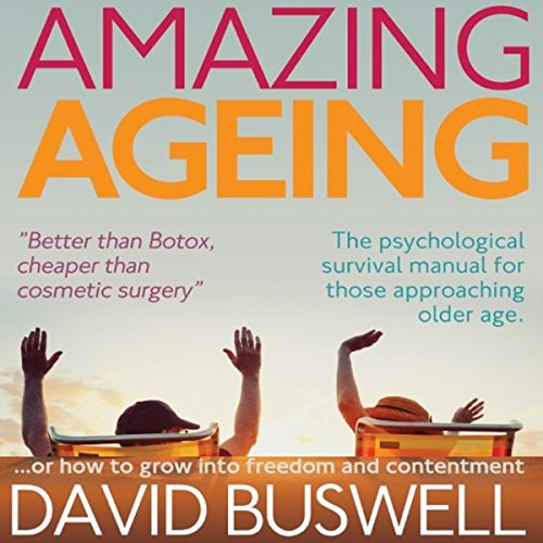 Amazing Ageing audiobook cover art