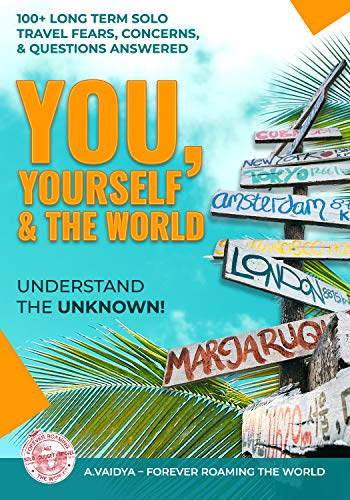 You, Yourself & the World : Prepare for your future solo travel journey today! (English Edition)