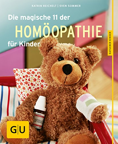 Sommer, Sven<br />Die magische 11 der Homöopathie für Kinder
