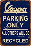 Vespa Parking Only All Others Will Be Recycled Jahrgang