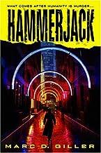 Hammerjack: A Novel